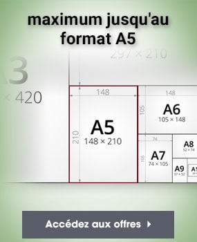 maximum jusqu au format A5